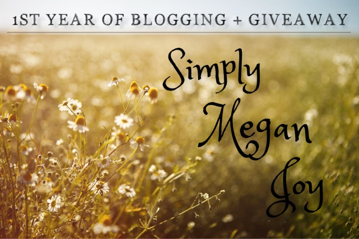 1st Year of Blogging + Giveaway - simplymeganjoy.wordpress.com 1